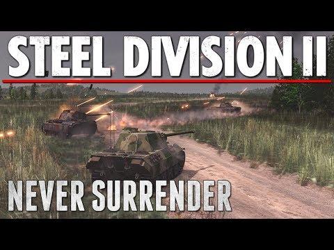 NEVER SURRENDER - Steel Division 2 - Multiplayer Gameplay [3v3 - Lyakhavichi]