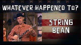 Whatever Happened To Stringbean?