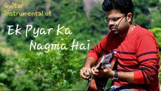 Ek pyar ka nagma hai | guitar instrumental