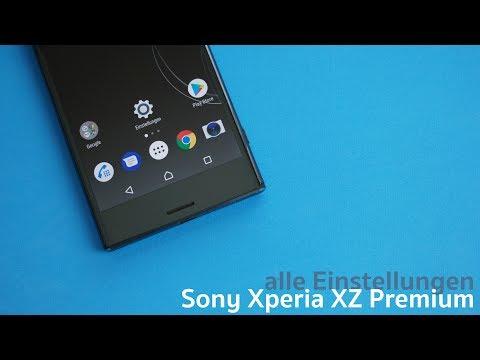 Sony Xperia XZ Premium - alle Einstellungen und Einstellungsmöglichkeiten