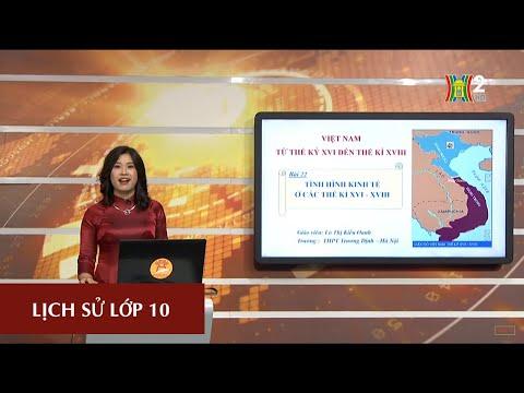 MÔN LỊCH SỬ - LỚP 10 | TÌNH HÌNH KINH TẾ Ở CÁC THẾ KÍ XVI-XVIII | Theo lịch của Bộ GD&ĐT phát sóng từ 14h30 ngày 24/4/2020, trên VTV7