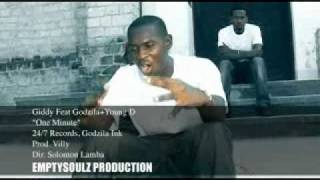 GIDDY FEAT GODZILA + YOUNG D 'ONE MINUTE' EMPTYSOULZ PRODUCTION