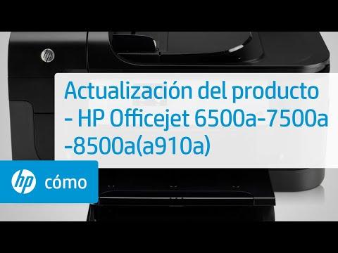 Actualización del producto - HP Officejet 6500a-7500a-8500a(a910a) | HP OfficeJet | HP