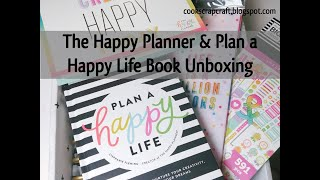 The Happy Planner and Plan a Happy Life Book Unboxing
