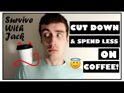 HOW TO SURVIVE A COFFEE ADDICTION - Cut Down & Save Money on Coffee!   Survive With Jack