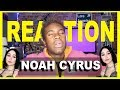 NOAH CYRUS [REACTION] - Lonely