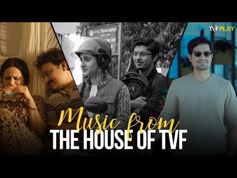 Music From The House of TVF   Exciting shows and videos on TVFPlay