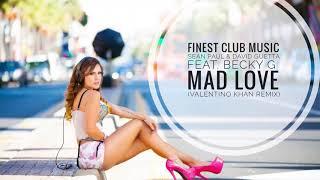 Sean Paul & David Guetta Feat. Becky G   Mad Love (Valentino Khan Remix)
