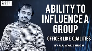 Ability to Influence Group - By Ujjwal Chugh | Officer Like Qualities | Youth weds Passion | Ep #17