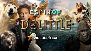 Crítica 'LAS AVENTURAS DEL DOCTOR DOLITTLE' | Opinión