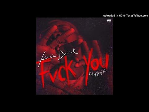 Kizz Daniel - Fvck You [Prod. Young John]