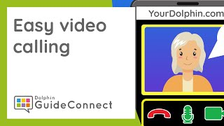 Easy to use Video Calling, with GuideConnect