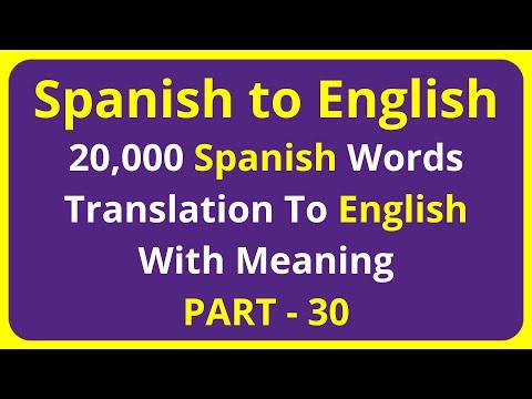 Translation of 20,000 Spanish Words To English Meaning - PART 30 | spanish to english translation