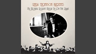 Linda Thompson's English music hall roots displayed on latest album