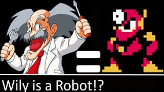 MetalBlade Theory: Dr Wily Is A Robot!?