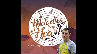 Melodic Progressive House ♫ Melodies From Heart 003 with MarioMoS - Incl. ZGOOT Guestmix