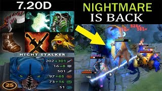 The Real Nightmare is back ! Imba Night Stalker Dota 2 - Patch 7.20d