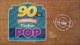 Çeşitli Sanatçılar - 90'lar En İyi Türkçe Pop, Vol. 1