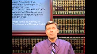 When to Hire an Attorney for Foreclosure and Mortgage Relief