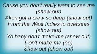 Akon - Show Out Lyrics
