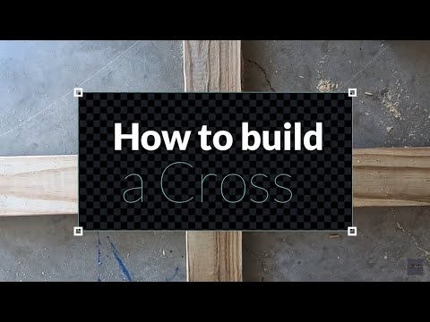 How to Build a Wooden Cross