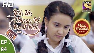 Yeh Un Dinon Ki Baat Hai - Ep 75 - Full Episode - 18th