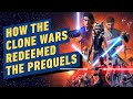 How The Clone Wars Redeemed the Prequels