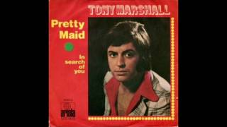 Tony Marshall - Pretty Maid (1971)