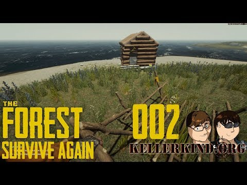 Ein Haus am See ★ #002 ★ We play The Forest - SURVIVE AGAIN [HD|60FPS]