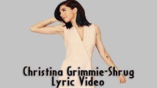 Christina Grimmie Shrug Lyric HD