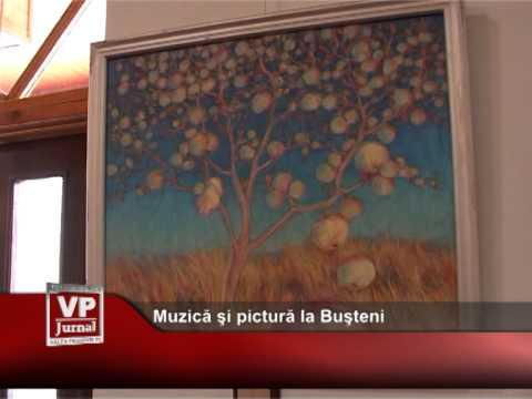 Muzica si pictura la Busteni