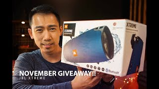November 2017 GIVEAWAY!!  - I am giving away a $300 JBL Xtreme