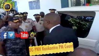 Premye Minis Ceant Rankontre Ak DG PNH Gedeon Nan Direction General Pou Felicite La Polis Pou Manif