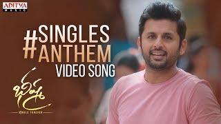 #SinglesAnthem Video Song | Bheeshma | Nithiin, Rashmika| Venky Kudumula | Mahati Swara Sagar
