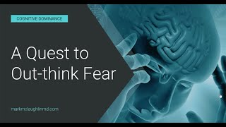 Mark McLaughlin Discusses How a Neurosurgeon Copes With Fear