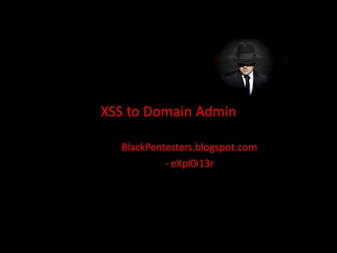 From XSS to Domain Admin - Part 1