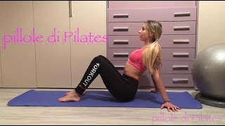 Pillole di Pilates - esercizi per braccia e spalle 1