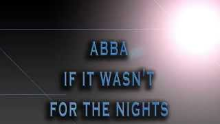 ABBA-If It Wasn't For The Night [HD AUDIO]