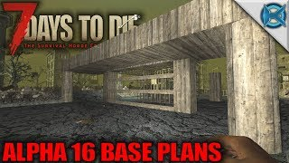 7 Days to Die | Alpha 16 Base Plans | Let's Play 7 Days to Die Gameplay Alpha 15 | S15E104