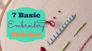 7 Basic Embroidery Stitches | 3and3quarters