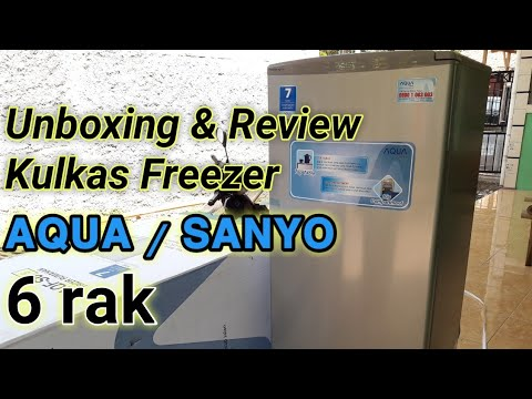Unboxing & Review Kulkas Freezer Merek AQUA/SANYO