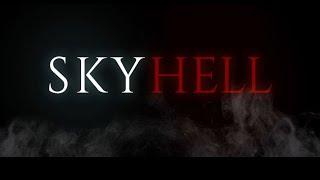 SKYHELL | CURTA METRAGEM