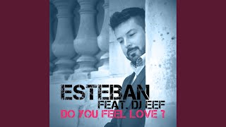Do You Feel Love? (DJ Al'1 Radio Edit) (feat. DJ Eef)