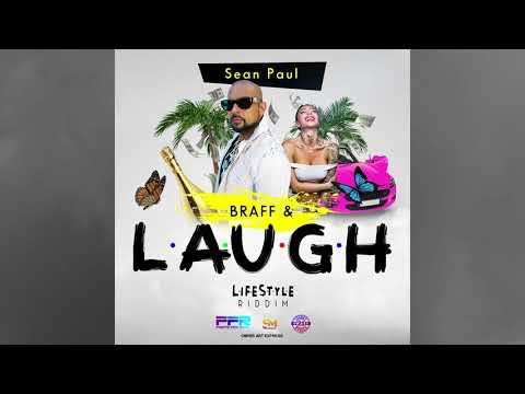 "Sean Paul – ""Braff & Laugh"""