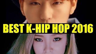 MY TOP 16 K-HIP HOP SONGS OF 2016