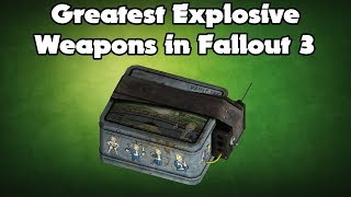 Fallout Fives - Greatest Explosive Weapons in Fallout 3