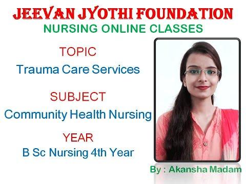 Trauma Care Services II B Sc Nursing 4th Year II Community Health ...