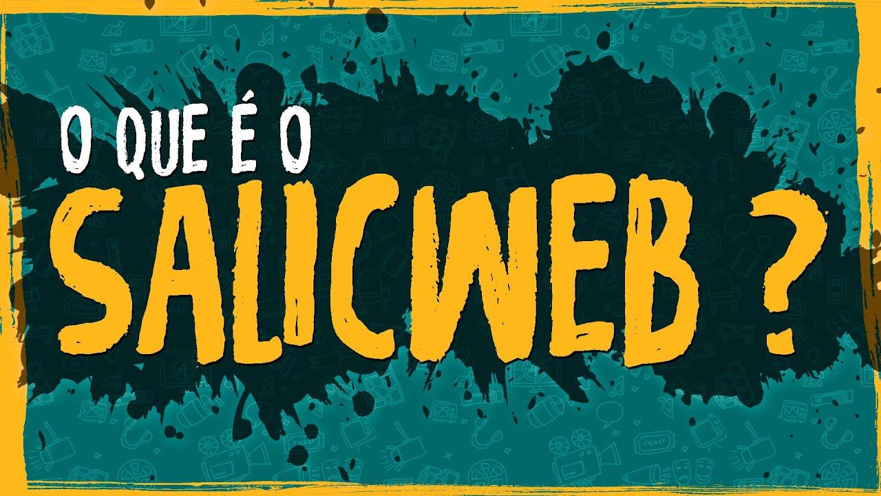 O Que é o SALICWEB?