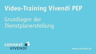 Grundlagen der Dienstplanerstellung in Vivendi PEP