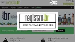 Registro.br - Como alterar registro DNS (tutorial)
